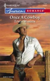 Once A Cowboy*